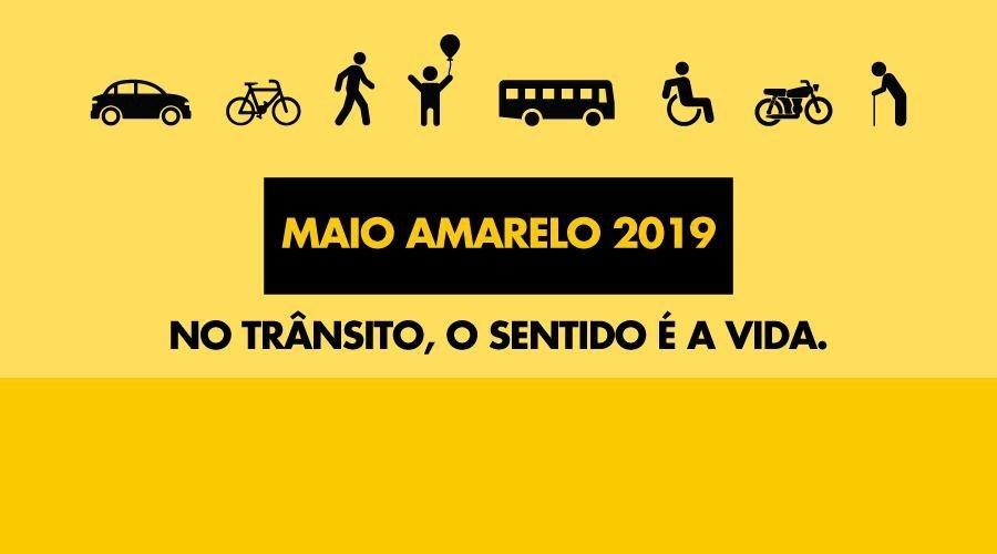 Campanha Maio Amarelo 2019!